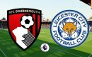 Soi kèo Bournemouth vs Leicester, 01h00 ngày 13/07/2020